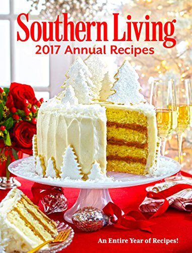 Download southern living annual recipes 2017 pdf southern living annual recipes 2017 an entire year of recipes download pdf free book pdf epub kindle forumfinder Image collections