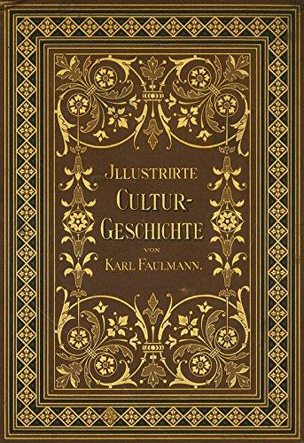 Illustrirte Culturgeschichte für Leser aller Stände