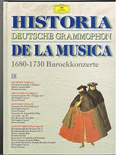 Deutsche Grammophon. Historia de la Musica. 1680 - 1730: Barockkonzerte
