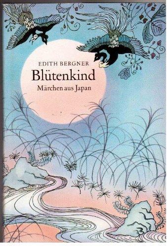 Blütenkind - Märchen aus Japan