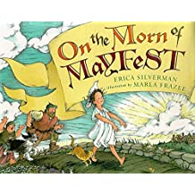 On The Morn Of Mayfest by Erica Silverman (1998-05-01)