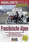 Motorrad-Reiseführer: Französische Alpen - Sylva Harasim, Martin Schempp
