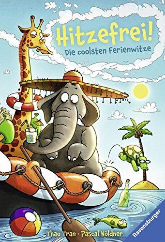 Hitzefrei! Die coolsten Ferienwitze (Ravensburger Taschenbücher)