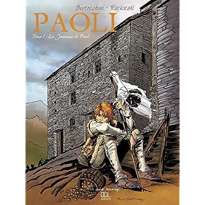 Paoli, Tome 1 : La Jeunesse de Paoli