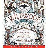 Wildwood CD: 3 (Wildwood Chronicles, 3)