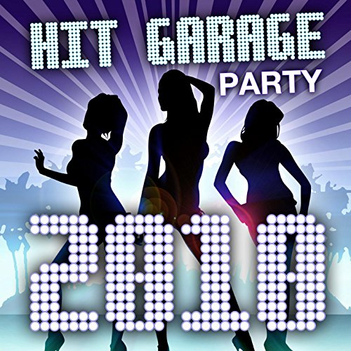 Hit Garage - Party 2010