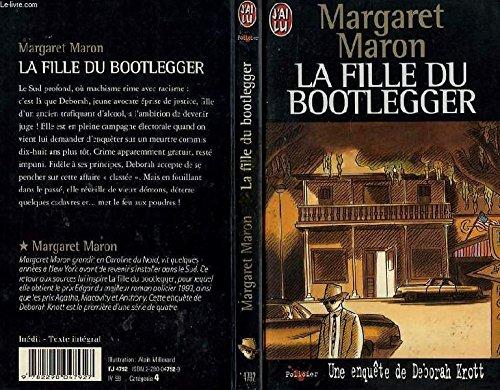 UNE ENQUETE DE DEBORAH KNOTT . LA FILLE DU BOOTLEGGER par Margaret Maron