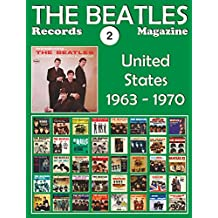 The Beatles Records Magazine - No. 2 - United States (1963 - 1970): Full Color Discography (English Edition)