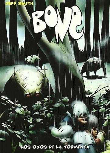 Bone 3 Los Ojos De La Tormenta - por JEFF SMITH