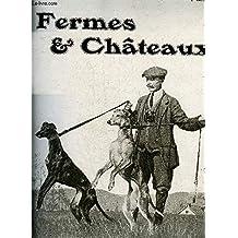 FERMES & CHATEAUX N°101 JANVIER 1914 - Chez un horticulteur japonais - la mort des arbres - le golf de vallières - un état civil pour les chiens - le château de Sully - les jardins japonais - le chien de contre braconnage - les chiens à la mode etc.