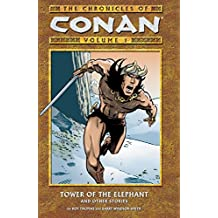 Chronicles of Conan Vol. 1: Tower of the Elephant and Other Stories.
