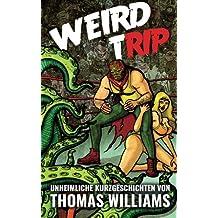 Weird Trip