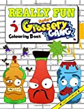Really Fun Grossery Gang Colouring Book: 100% Unofficial. Crusty Colouring For Kids Of All Ages