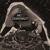 No Contract [Explicit]