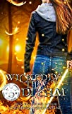 Wickedly They Dream (The Wickedly Series Book 2) by Cathrina Constantine