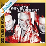Who's Got the Last Laugh Now? (20 Years of Hardcore - Expanded Edition) (Remastered)