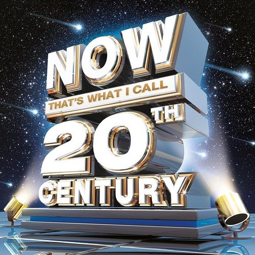 now-thats-what-i-call-20th-century