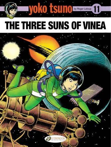 Yoko Tsuno - tome 11 The Three suns of Vinea (11)