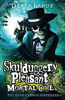 Mortal Coil (Skulduggery Pleasant, Book 5) (Skulduggery Pleasant series) by [Landy, Derek]