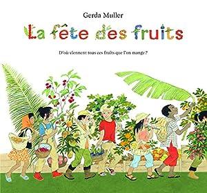 """Afficher """"La fête des fruits"""""""