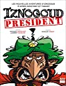 Iznogoud, tome 29 : Iznogoud président par Tabary