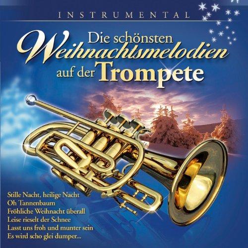 Die schönsten Weihnachtsmelodien auf der Trompete
