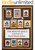 THE RESCUE QUILT (A Quilting Cozy Book 7)