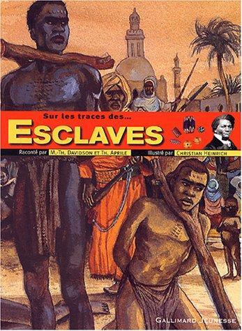 Sur les traces des esclaves par Aprile, Davidson
