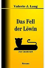 Das Fell der Löwin (Zoe Lionheart 3) Kindle Ausgabe