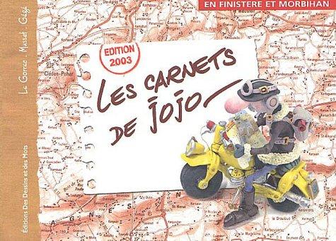 Les carnets de Jojo : En Finistère et Morbihan