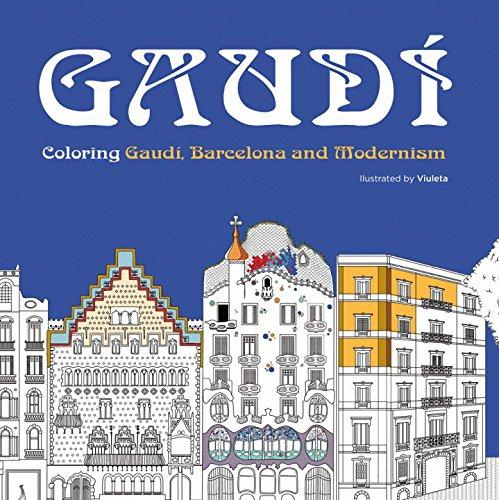 COLOREAR GAUDI: EL DIA QUE PERDI A MI PERRO Y DESCUBRI A GAUDI (Colouring Books)