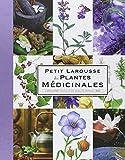 Petit Larousse des plantes médicinales