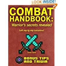 COMBAT HANDBOOK: Warrior's secrets revealed ~~Bonus: How to be good at PvP~~ (with step-by-step instructions)