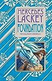 Foundation: Book One of the Collegium Chronicles (A Valdemar Novel) (Valdemar: Collegium Chronicles, Band 1)