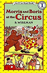 Morris and Boris at the Circus (I Can Read Books: Level 1)