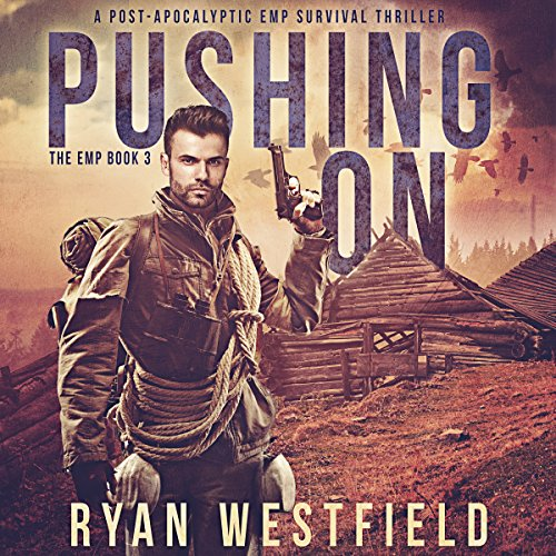Pushing On: The EMP, Book 3