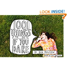 1,001 Things To Do If You Dare: A Maniacal List, In No Particular Order
