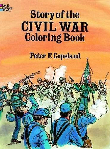 Story of the Civil War Colouring Book (Dover History Coloring Book)