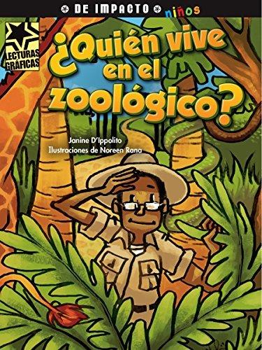 Quien Vive En El Zoologico? (Lecturas Graficas / Graphic Readers) by Janine D'Ippolito (2015-12-15)
