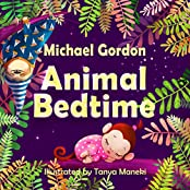 Books for Kids: Animal Bedtime: (Children's book about a Little Boy Who Learns How Animals Getting Ready For Bed, Picture Books, Preschool Books, Ages ... Kids Book, Bedtime Story) (English Edition)