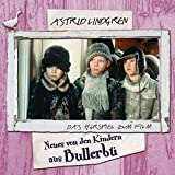 Neues von den Kindern aus Bullerbü - Das Hörspiel zum Film