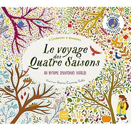 Le Voyage des Quatre Saisons: L'orchestre à histoires