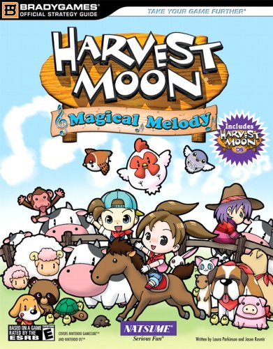 Harvest Moon Magical Melody & Harvest Moon Official Strategy Guide (Official Strategy Guides (Bradygames)) (Harvest Moon A Magical Melody)