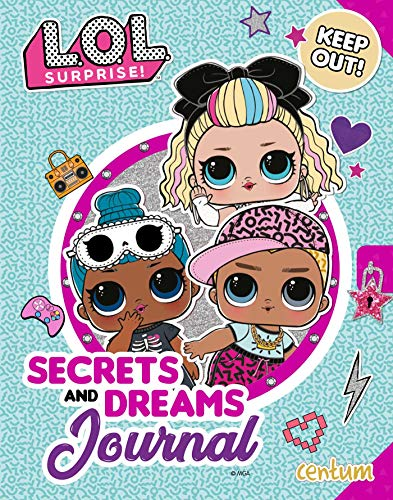 L.O.L. Surprise!: Secrets and Dreams Journal
