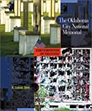 The Oklahoma City National Memorial (Cornerstones of Freedom: Second)