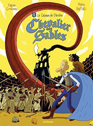 Chevalier des sables (1) : Le colosse de Jéricho