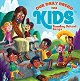 Best Bread Cd - Our Daily Bread for Kids Sunday School Songs Review