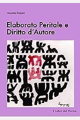 Elaborato Peritale e Diritto dÕAutore - I Libri del Perito V Copertina flessibile