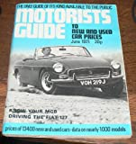 MOTORISTS GUIDE TO NEW & USED CAR PRICES June 1971