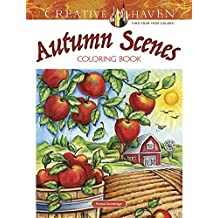 Creative Haven Autumn Scenes Coloring Book (Adult Coloring) (Creative Haven Coloring Book)